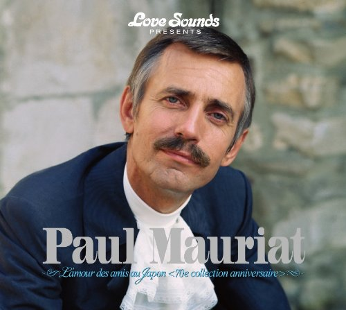 "PAUL MAURIAT  ""L'AMOUR DES AMIS AU JAPAN"" (70E COLLECTION ANNIVERSAIRE)"