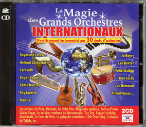 LA MAGIE DES GRANDS ORCHESTRES INTERNATIONAUX